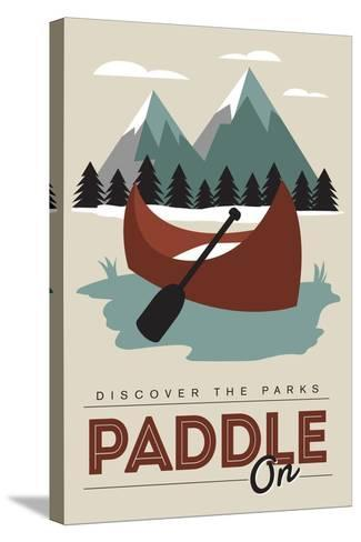 Paddle on (Canoe) - Discover the Parks-Lantern Press-Stretched Canvas Print