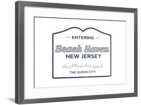 Beach Haven, New Jersey - Now Entering (Blue)-Lantern Press-Framed Art Print