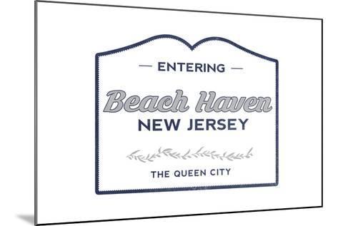 Beach Haven, New Jersey - Now Entering (Blue)-Lantern Press-Mounted Art Print