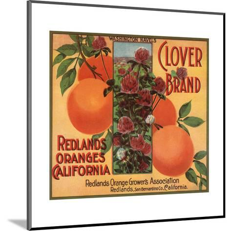Clover Brand - Redlands, California - Citrus Crate Label-Lantern Press-Mounted Art Print