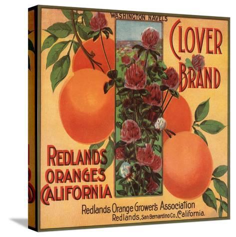 Clover Brand - Redlands, California - Citrus Crate Label-Lantern Press-Stretched Canvas Print
