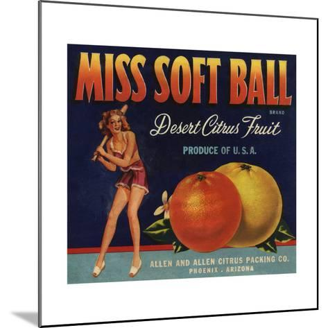 Miss Soft Ball Brand - Phoenix, Arizona - Citrus Crate Label-Lantern Press-Mounted Art Print