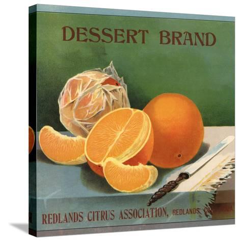 Dessert Brand - Redlands, California - Citrus Crate Label-Lantern Press-Stretched Canvas Print