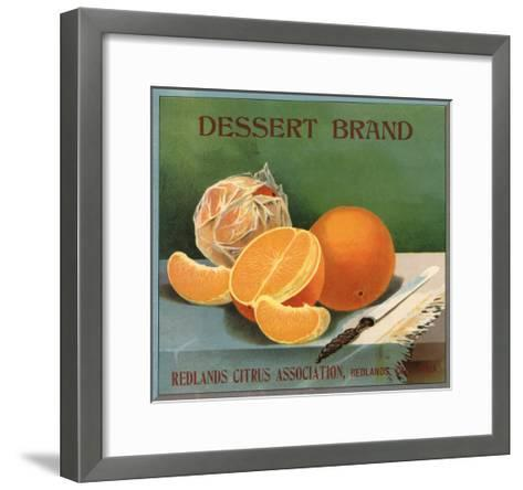 Dessert Brand - Redlands, California - Citrus Crate Label-Lantern Press-Framed Art Print