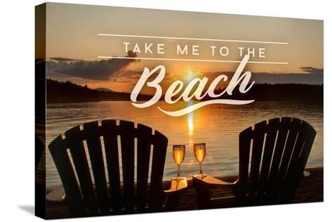 Take Me to the Beach - Sunset View - Sentiment-Lantern Press-Stretched Canvas Print