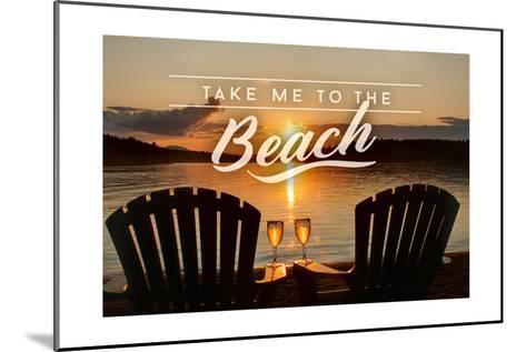 Take Me to the Beach - Sunset View - Sentiment-Lantern Press-Mounted Art Print