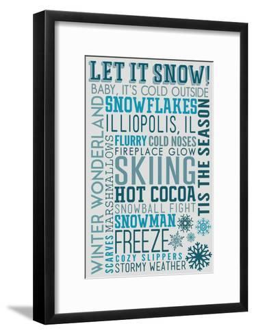Illiopolis, IL - Let it Snow - Typography-Lantern Press-Framed Art Print