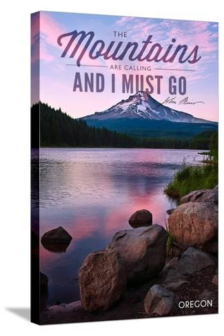 John Muir - the Mountains are Calling - Mt. Hood, Oregon - Purple Sunset and Peak-Lantern Press-Stretched Canvas Print