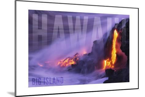 Big Island - Hawaii - Lava Flow-Lantern Press-Mounted Art Print