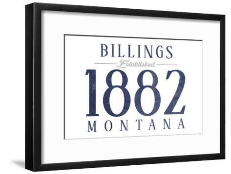Billings, Montana - Established Date (Blue)-Lantern Press-Framed Art Print