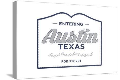 Austin, Texas - Now Entering (Blue)-Lantern Press-Stretched Canvas Print