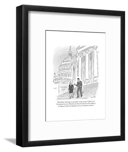 """""""Ruth Bader Ginsburg was just plain wrong trying to influence the Presiden?"""" - Cartoon-Kim Warp-Framed Art Print"""