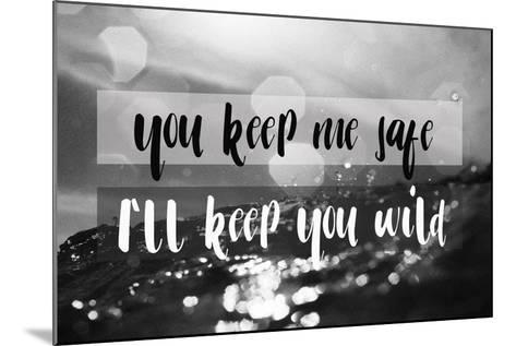 I'll Keep You Wild-Lila Fe-Mounted Art Print