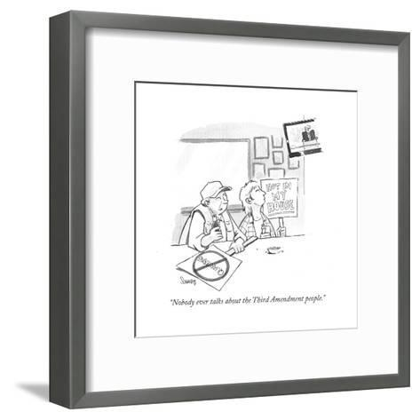 """Nobody ever talks about the Third Amendment people."" - Cartoon-Benjamin Schwartz-Framed Art Print"
