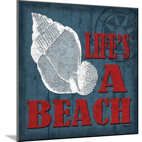 Life's a Beach-Todd Williams-Mounted Art Print