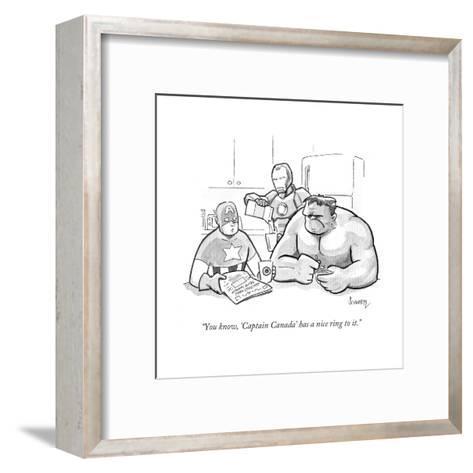 """You know, 'Captain Canada' has a nice ring to it."" - Cartoon-Benjamin Schwartz-Framed Art Print"