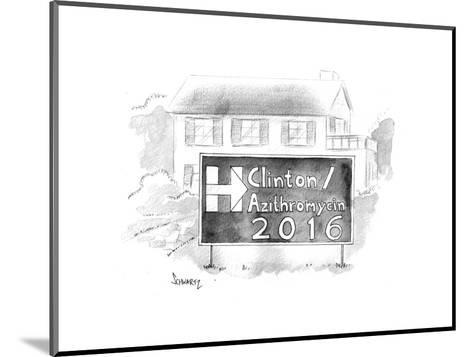 Hillary / Azithromycin 2016 - Cartoon-Benjamin Schwartz-Mounted Premium Giclee Print