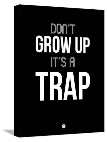Don't Grow Up it's a Trap 1-NaxArt-Stretched Canvas Print