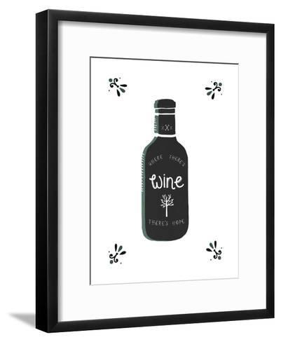 Where There's Wine There's Hope-Busy Being-Framed Art Print