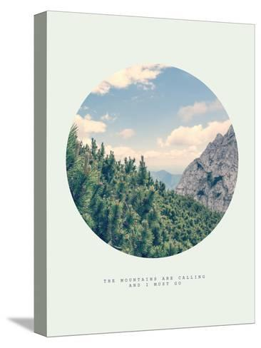 Inspirational Circle Design: The Mountains are Calling and I Must Go-Anze Bizjan-Stretched Canvas Print