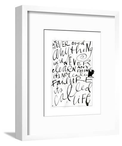Its Called Life Lettering--Framed Art Print