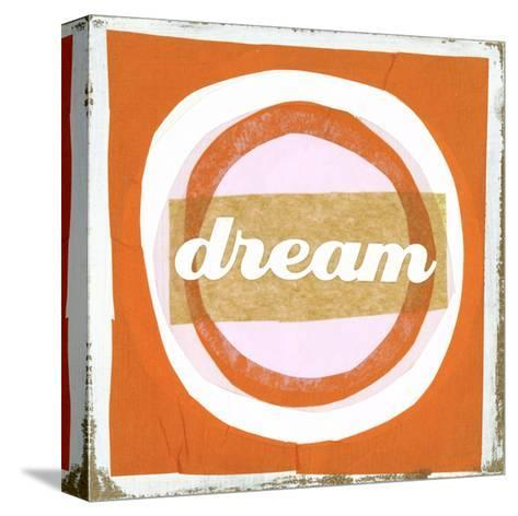 Dream Lettering on Circles--Stretched Canvas Print
