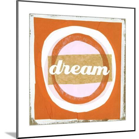 Dream Lettering on Circles--Mounted Art Print