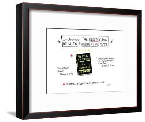 The biggest book deal in publishing history! - Cartoon-David Sipress-Framed Art Print