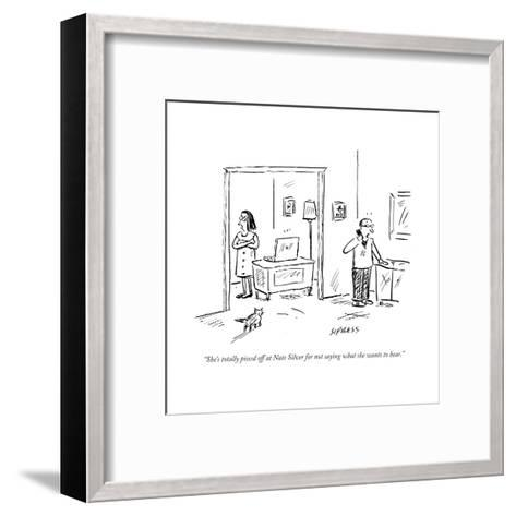 """""""She's totally pissed off at Nate Silver for not saying what she wants to ?"""" - Cartoon-David Sipress-Framed Art Print"""