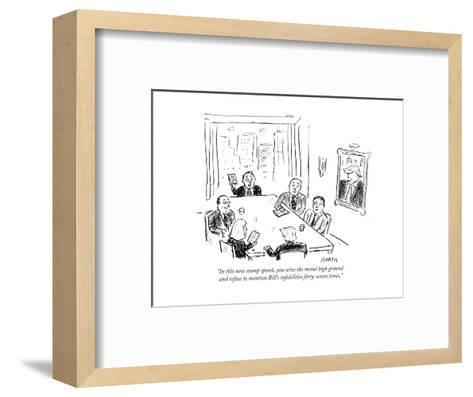 """""""In this new stump speech, you seize the moral high ground and refuse to m?"""" - Cartoon-David Sipress-Framed Art Print"""