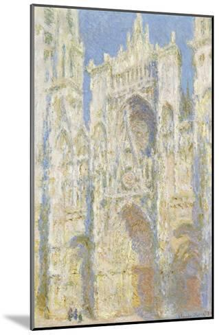 Rouen Cathedral, West Facade, Sunlight, 1894-Claude Monet-Mounted Giclee Print