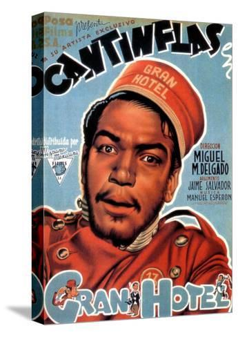Gran Hotel, Cantinflas on Spanish Poster Art, 1944--Stretched Canvas Print