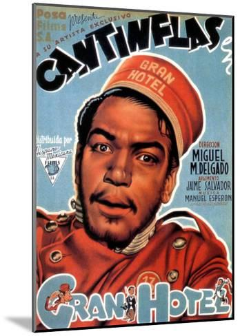 Gran Hotel, Cantinflas on Spanish Poster Art, 1944--Mounted Giclee Print