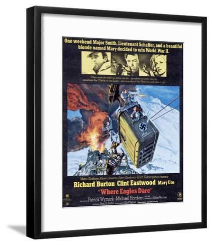 Where Eagles Dare, Top L-R: Richard Burton, Clint Eastwood, Mary Ure on Poster Art, 1968--Framed Art Print