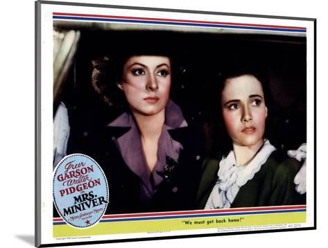 Mrs. Miniver, from Left, Greer Garson, Teresa Wright, 1942--Mounted Giclee Print