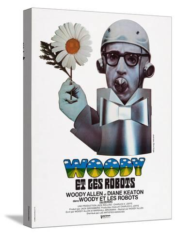 Sleeper, (aka Woody Et Les Robots), French Poster Art, Woody Allen, 1973--Stretched Canvas Print
