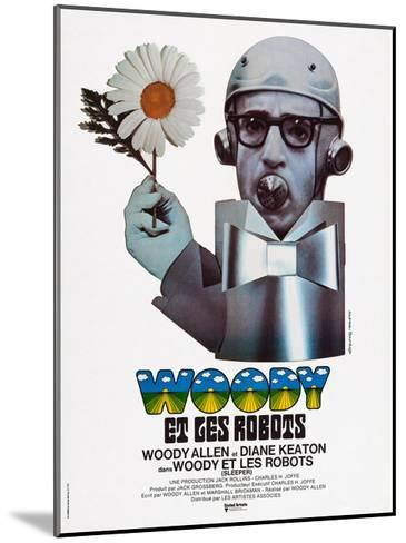 Sleeper, (aka Woody Et Les Robots), French Poster Art, Woody Allen, 1973--Mounted Giclee Print