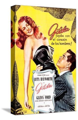 Gilda, Argentine Poster Art, Rita Hayworth, Glenn Ford, 1946--Stretched Canvas Print