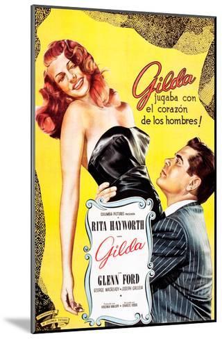 Gilda, Argentine Poster Art, Rita Hayworth, Glenn Ford, 1946--Mounted Giclee Print