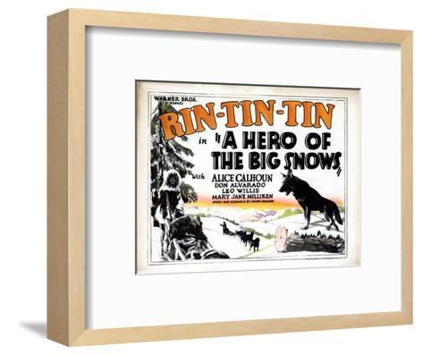 A Hero of the Big Snows, Rin Tin Tin, 1926--Framed Art Print