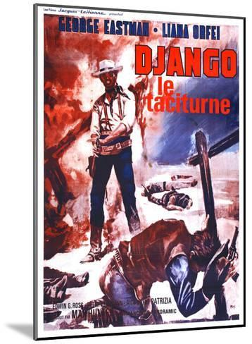 Django Kills Softly, (aka Bill Il Taciturno), French Poster Art, George Eastman, 1968--Mounted Giclee Print