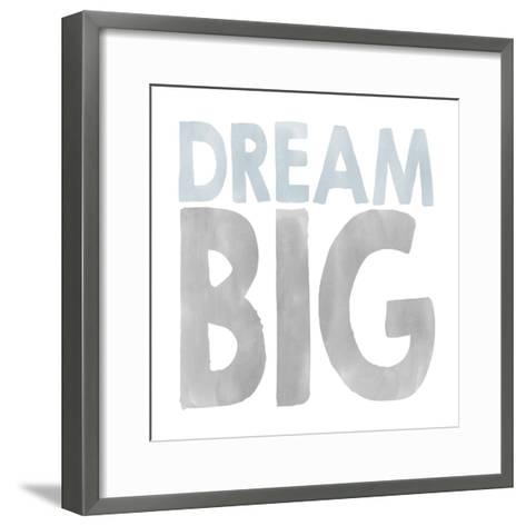 Dream Big-Erin Clark-Framed Art Print