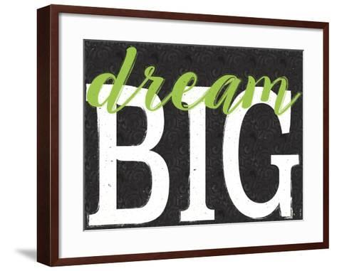 Dream Big Color Black Bk Distressed Treatment-Leslie Wing-Framed Art Print
