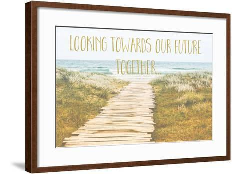 Looking Towards Our Future Together-Tina Lavoie-Framed Art Print