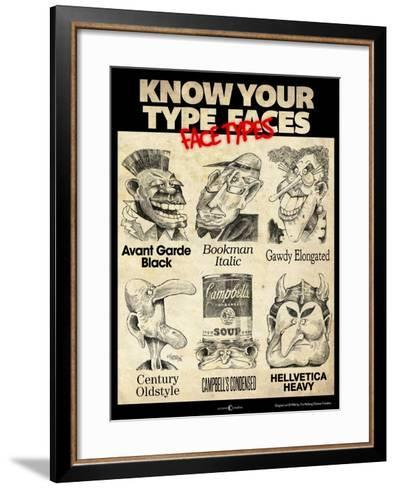 Know Your Type Faces-Tim Nyberg-Framed Art Print