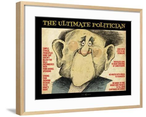 Ultimate Politician-Tim Nyberg-Framed Art Print