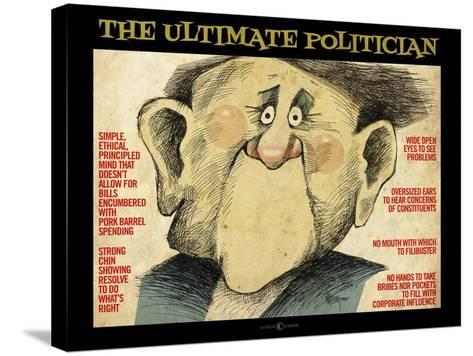 Ultimate Politician-Tim Nyberg-Stretched Canvas Print