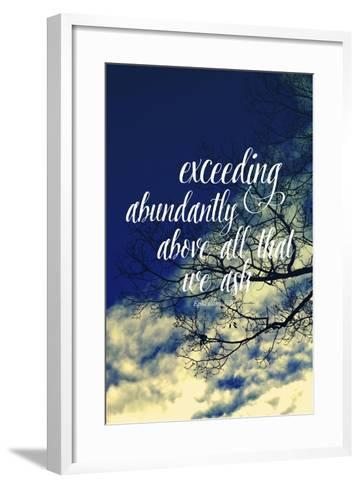 Exceeding Abundantly Above All That We Ask-Vintage Skies-Framed Art Print