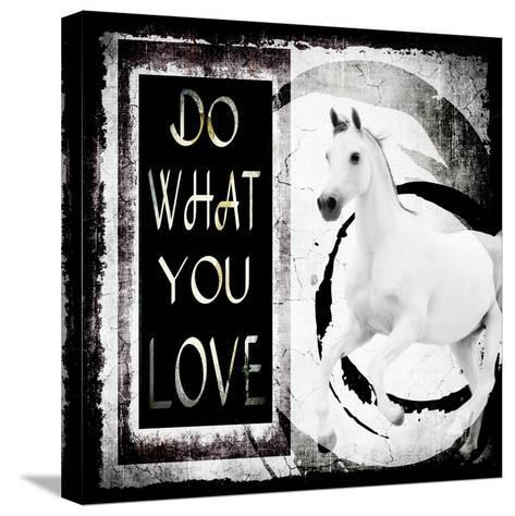Must Love Horses - Do What You Love-LightBoxJournal-Stretched Canvas Print