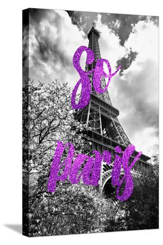 Paris Fashion Series - So Paris - Eiffel Tower III-Philippe Hugonnard-Stretched Canvas Print
